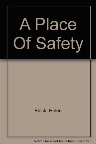 9780750532648: A Place of Safety