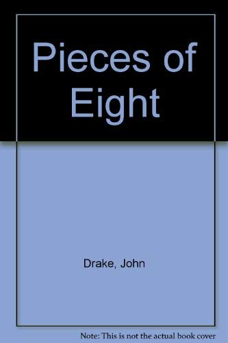 Pieces Of Eight (0750532831) by Drake, John