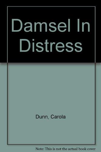 Damsel In Distress: Dunn, Carola