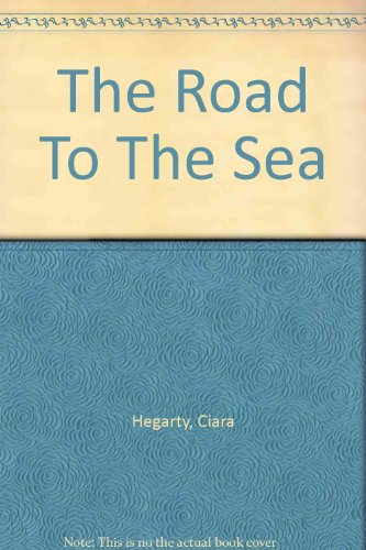 9780750534109: The Road To The Sea