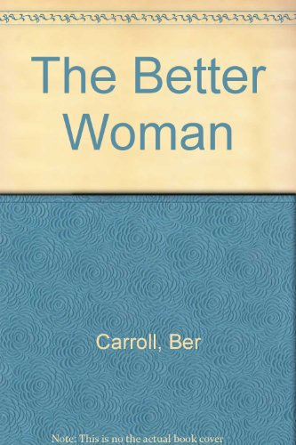 9780750534116: The Better Woman