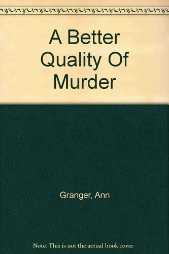 9780750534192: A Better Quality Of Murder