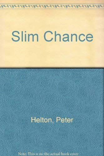 Slim Chance: Peter Helton