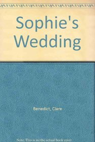 9780750534376: Sophie's Wedding