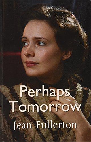 9780750534680: Perhaps Tomorrow