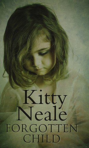 9780750534703 Forgotten Child Abebooks Kitty Neale 0750534702