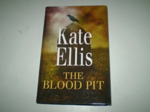 The Blood Pit: Ellis, Kate