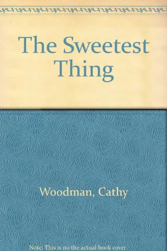 9780750535687: The Sweetest Thing