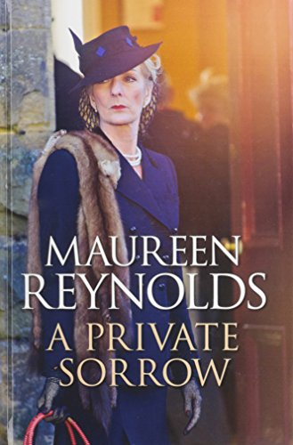 A Private Sorrow (9780750535984) by Maureen Reynolds