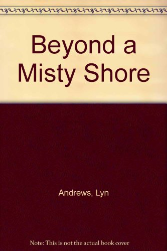 9780750536363: Beyond A Misty Shore