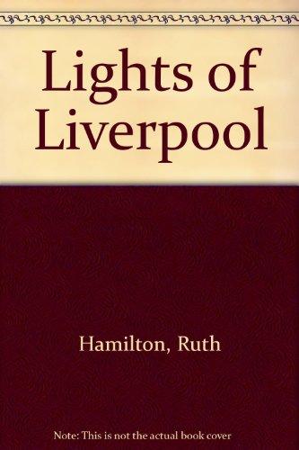 9780750536905: Lights Of Liverpool