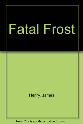 9780750537032: Fatal Frost
