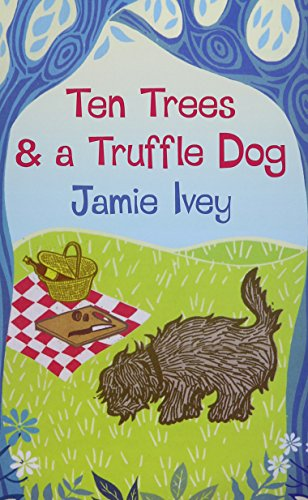 9780750537544: Ten Trees & A Truffle Dog