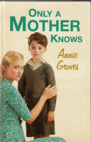 9780750538480: Only a Mother Knows