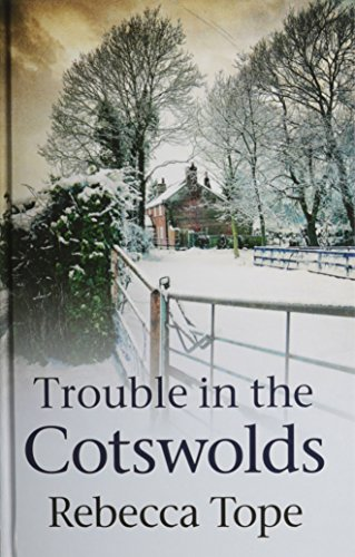9780750539418: Trouble In The Cotswolds