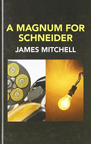 9780750539593: A Magnum For Schneider