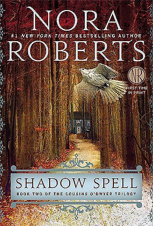 Shadow Spell: Roberts, Nora