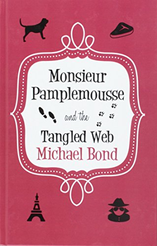 9780750541091: Monsieur Pamplemousse And The Tangled Web