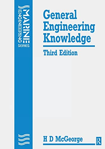 9780750600064: General Engineering Knowledge, 3rd ed (Marine Engineering)