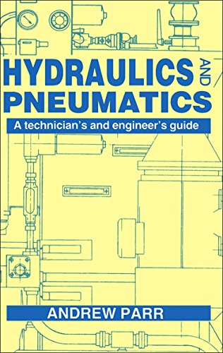 9780750600156: Hydraulics and Pneumatics: A Technician's and Engineer's Guide