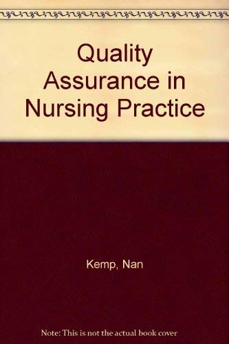 Quality Assurance in Nursing Practice: Kemp, Nan and