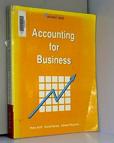 Accounting for Business (Contemporary Business Series): Atrill, Peter, Harvey, David, McLaney, ...