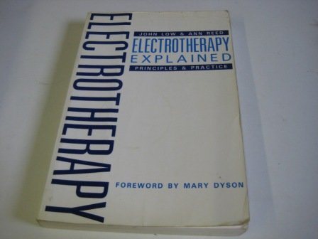 9780750600491: Electrotherapy Explained: Principles and Practice
