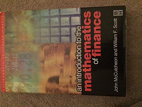 Introduction to the Mathematics of Finance (Step-By-Step): J J McCutcheon,
