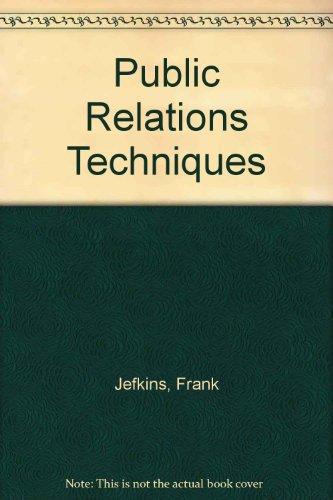 9780750601085: Public Relations Techniques