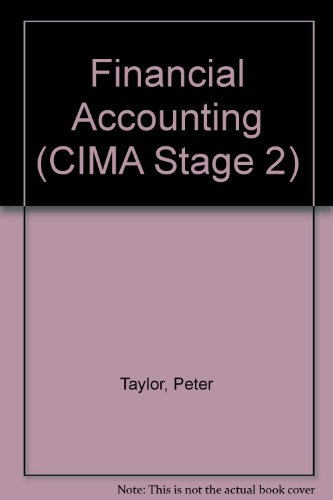Financial Accounting (CIMA Stage 2) (0750601124) by Peter Taylor; B. Underdown