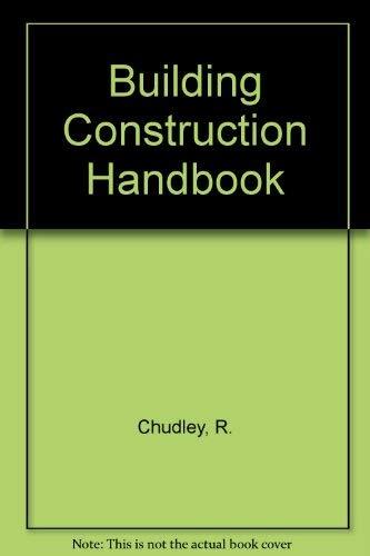 9780750601153: Building Construction Handbook