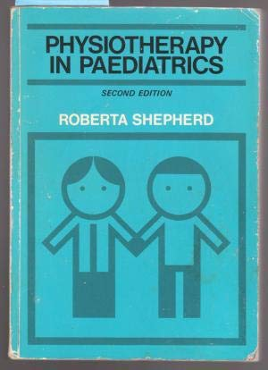 9780750601238: Physiotherapy in Paediatrics