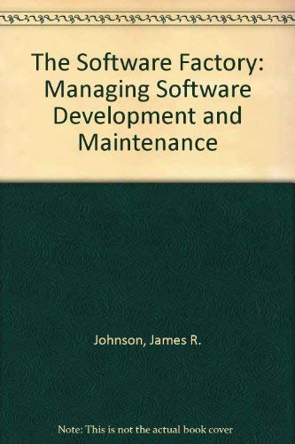 9780750601450: The Software Factory: Managing Software Development and Maintenance