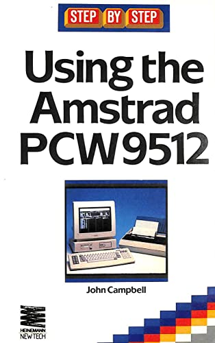 9780750601696: Using the Amstrad PCW 9512 (Step-by-Step)