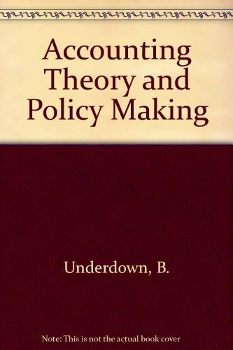 9780750601825: Accounting Theory and Policy Making