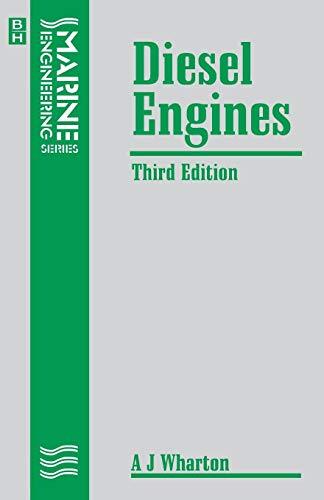 Diesel Engines, Third Edition (Marine Engineering Series): WHARTON, A J