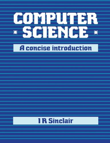 9780750602525: Computer Science: A Concise Introduction