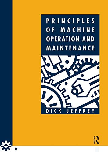 9780750602938: Principles of Machine Operation and Maintenance