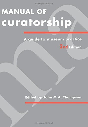 9780750603515: Manual of Curatorship: A Guide to Museum Practice