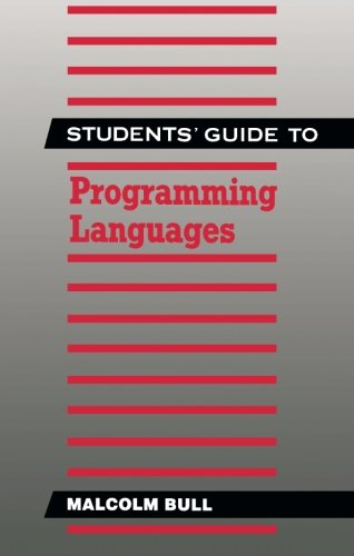 Students' Guide to Programming Languages (The Newnes Informatics Series): Bull, Malcolm