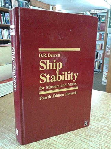 9780750603805: Ship Stability for Masters and Mates, Fourth Edition