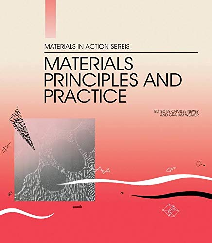 9780750603904: Materials Principles and Practice (Materials in Action Series)