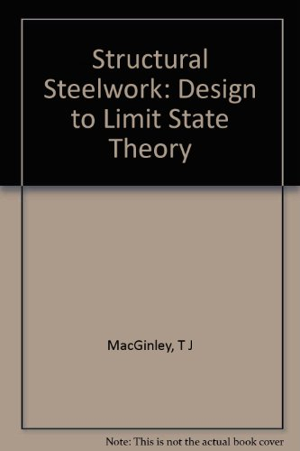 9780750604024: Structural Steelwork: Design to Limit State Theory