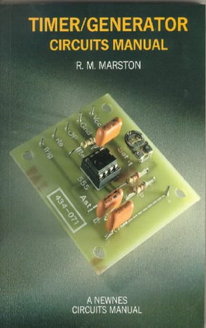 Integrated Circuit and Waveform Generator Handbook (Circuit manuals): Marston, R. M.