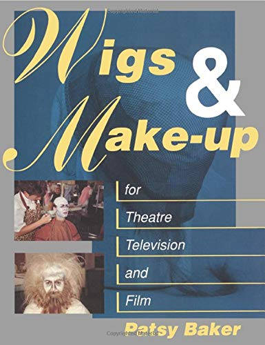 9780750604314: Wigs and Make-up for Theatre, TV and Film
