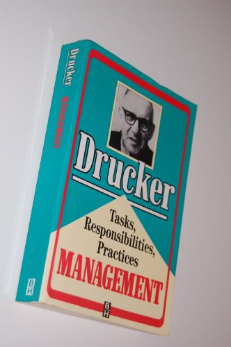 9780750604451: Management: Tasks, Responsibilities, Practices
