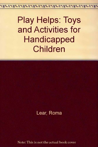 9780750604659: Play Helps: Toys and Activities for Handicapped Children