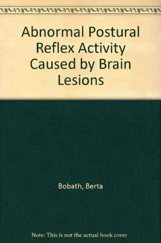 9780750604697: Abnormal Postural Reflex Activity Caused by Brain Lesions