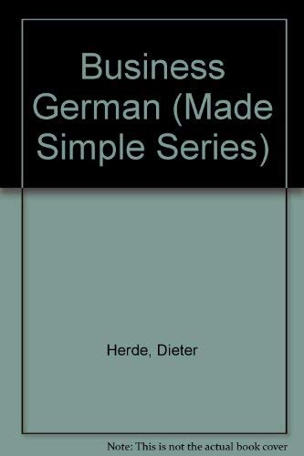 9780750604918: Business German (Made Simple Series)