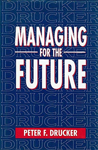 9780750604925: Managing for the Future